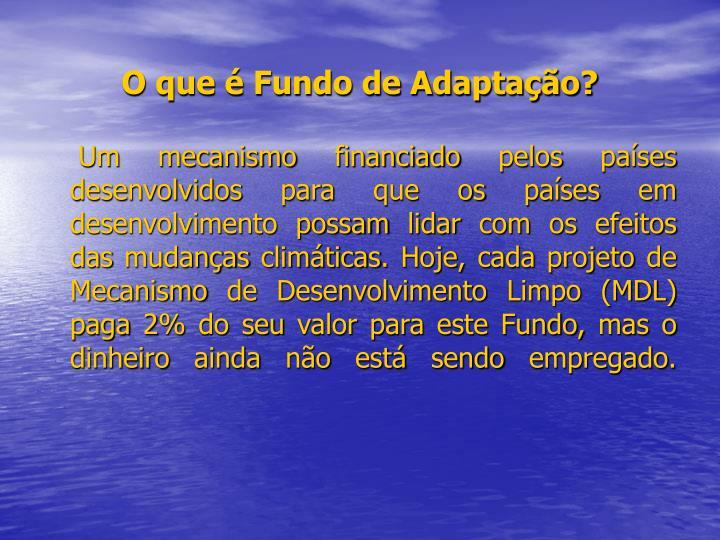 O que é Fundo de Adaptação?