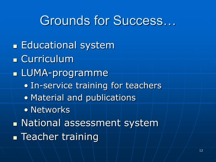Grounds for Success…