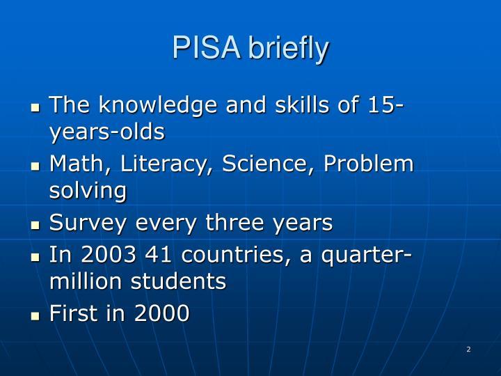 PISA briefly