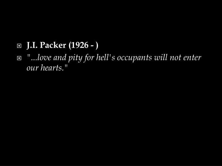 J.I. Packer (1926 - )