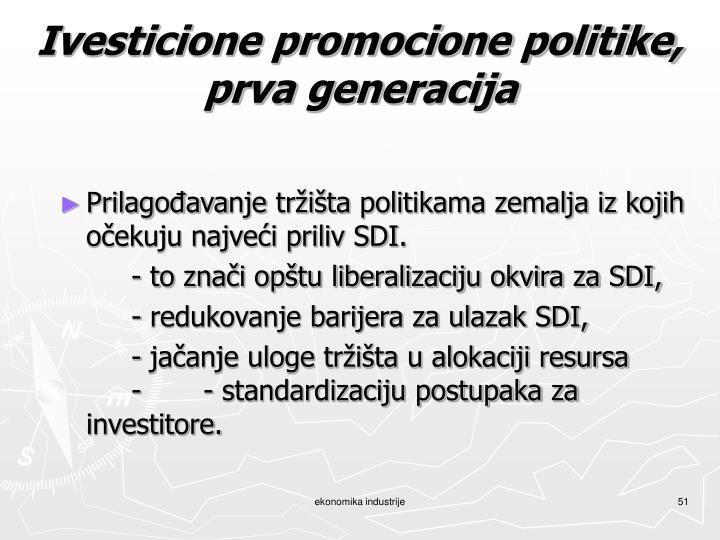 Ivesticione promocione politike,
