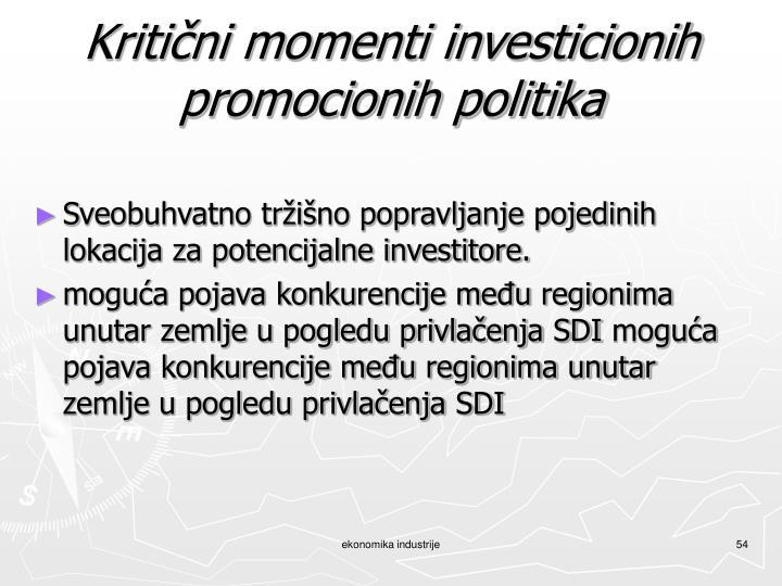 Kritični momenti investicionih promocionih politika