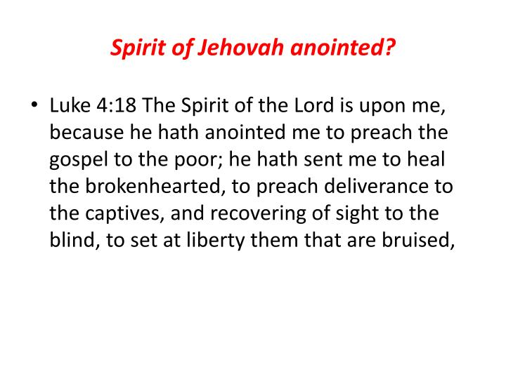 Spirit of Jehovah anointed?