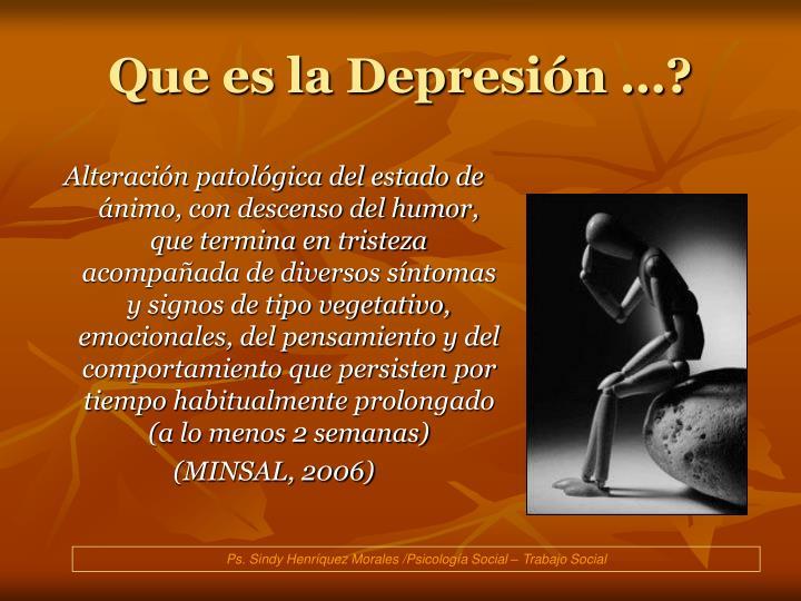 Que es la Depresión …?