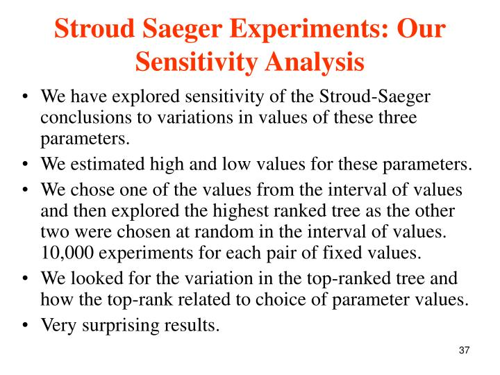 Stroud Saeger Experiments: Our Sensitivity Analysis