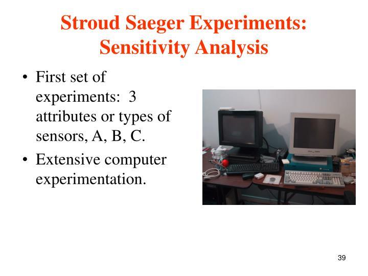 Stroud Saeger Experiments: Sensitivity Analysis