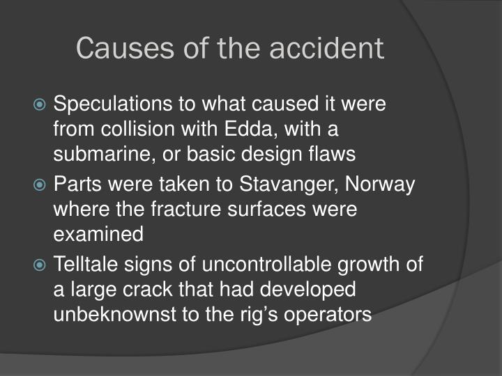 Causes of the accident