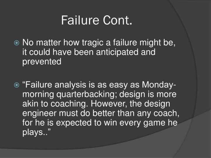 Failure Cont.