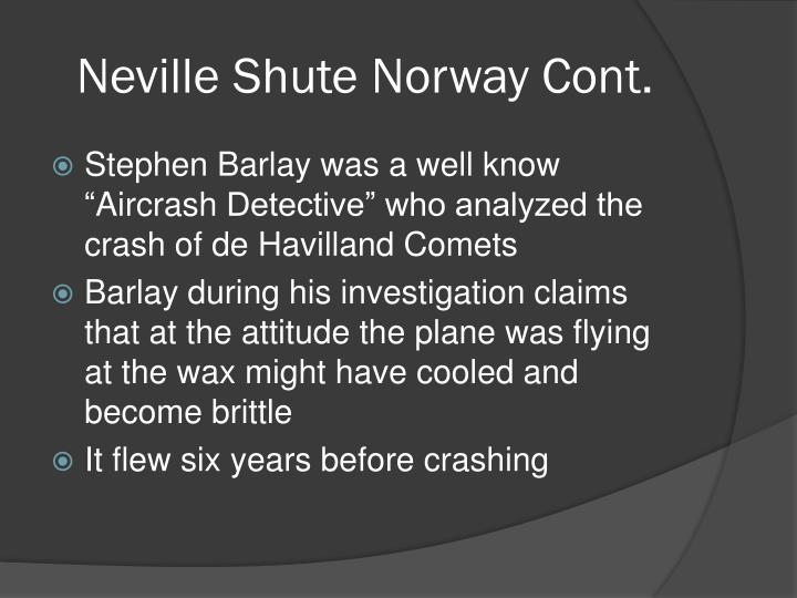 Neville Shute Norway Cont.
