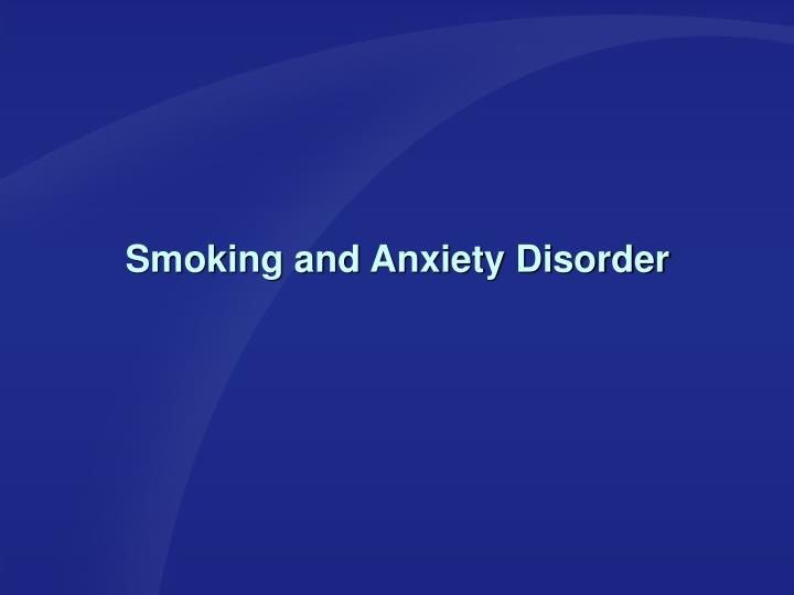 Smoking and Anxiety Disorder