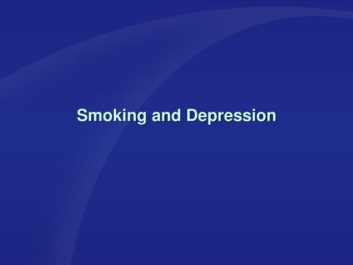 Smoking and Depression
