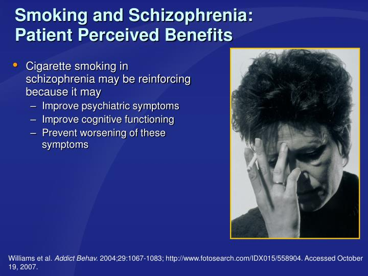 Smoking and Schizophrenia: