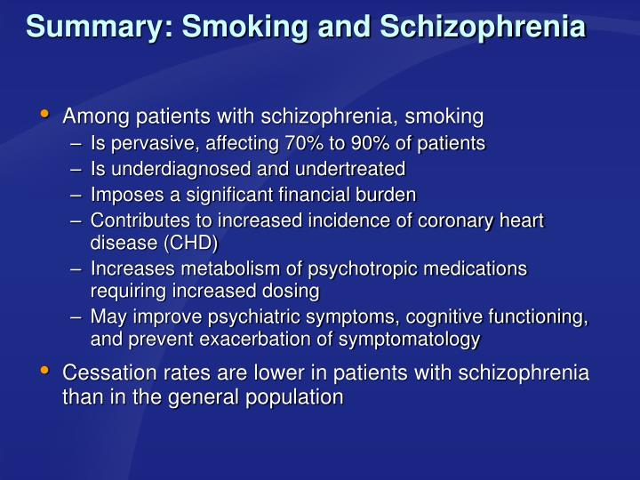 Summary: Smoking and Schizophrenia