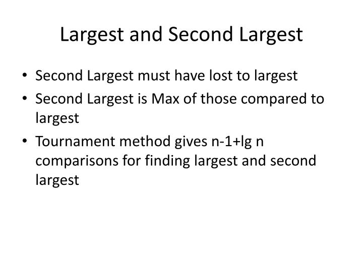 Largest and Second Largest