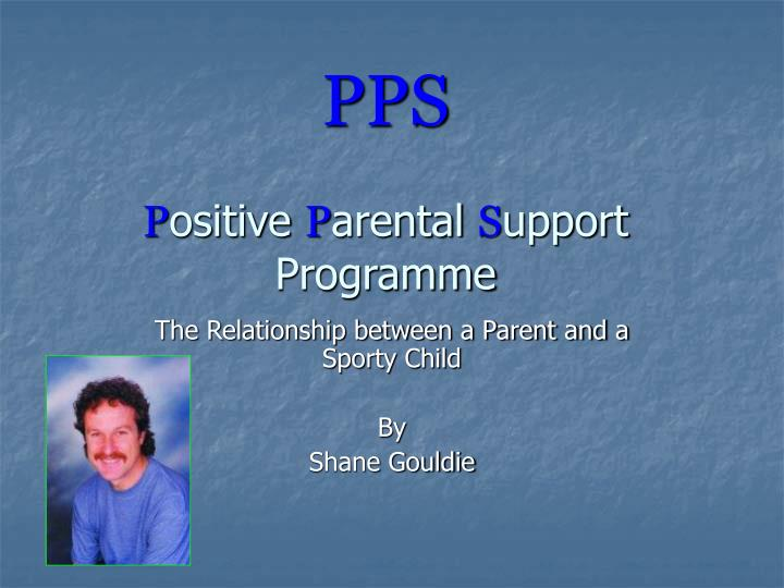 Pps p ositive p arental s upport programme