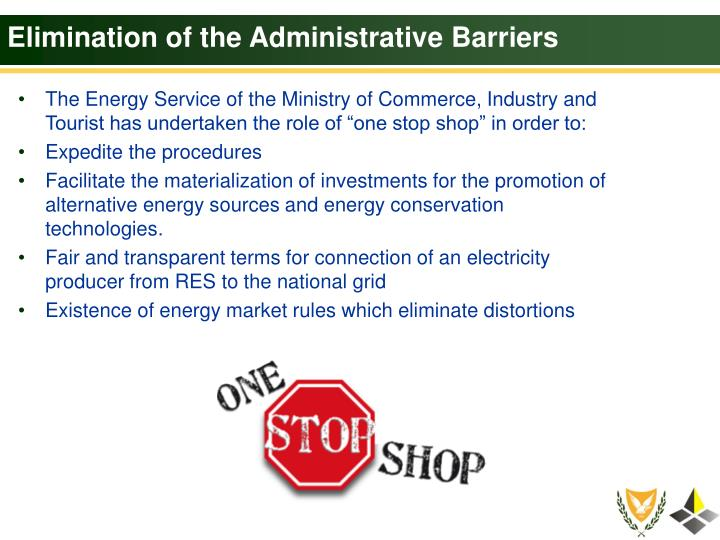 Elimination of the Administrative Barriers