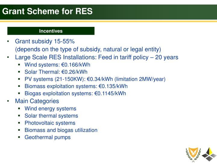Grant Scheme for RES