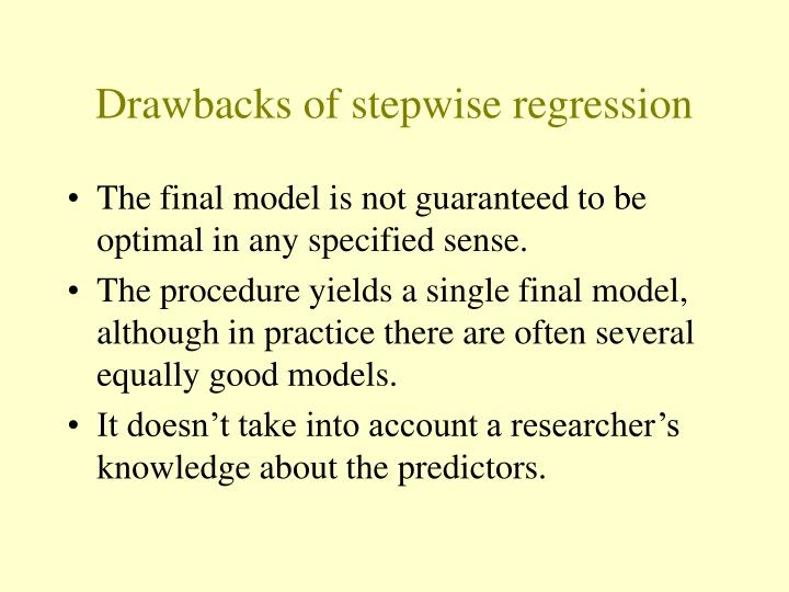 Drawbacks of stepwise regression