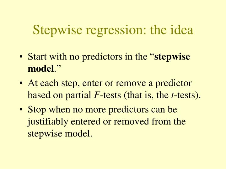Stepwise regression: the idea
