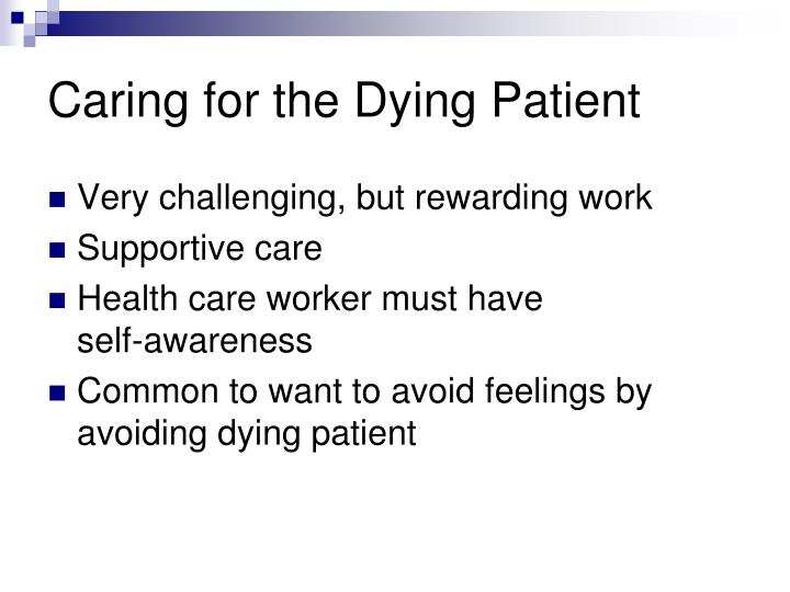 Caring for the Dying Patient