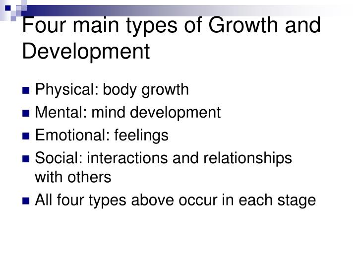 Four main types of Growth and Development