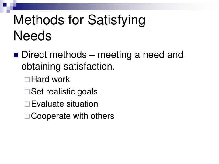 Methods for Satisfying