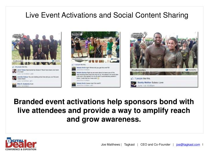 Live Event Activations and Social Content Sharing