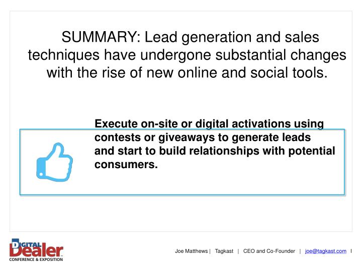 SUMMARY: Lead generation and sales techniques have undergone substantial changes with the rise of new online and social tools.