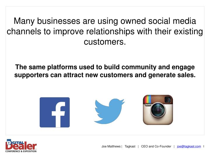 Many businesses are using owned social media channels to improve relationships with their existing c...