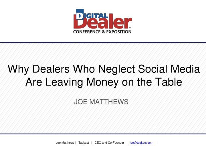 Why dealers who neglect social media are leaving money on the table