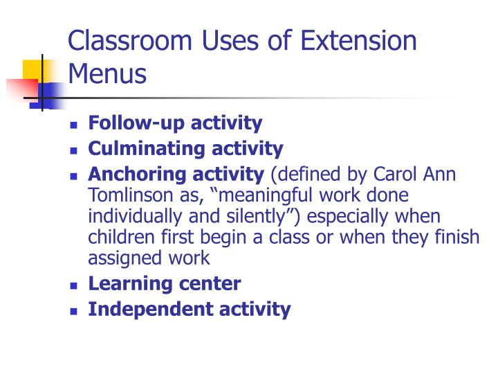 Classroom Uses of Extension Menus