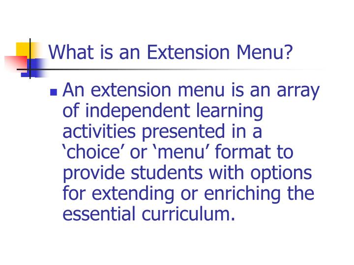 What is an extension menu