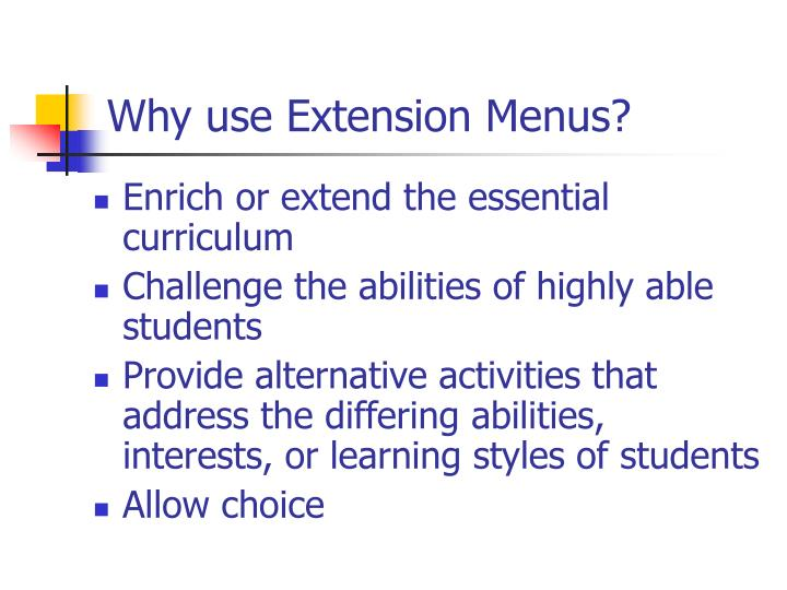 Why use extension menus