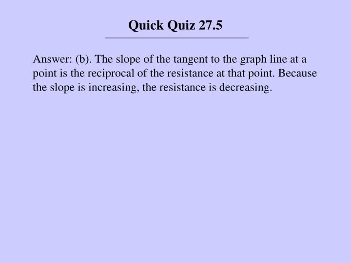 Quick Quiz 27.5
