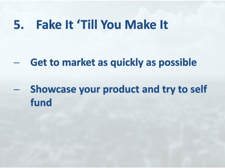 5.	Fake It 'Till You Make It