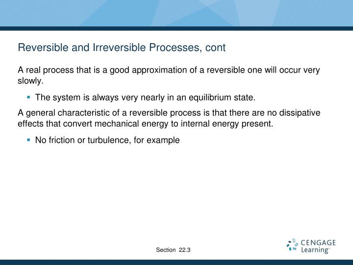 Reversible and Irreversible Processes, cont