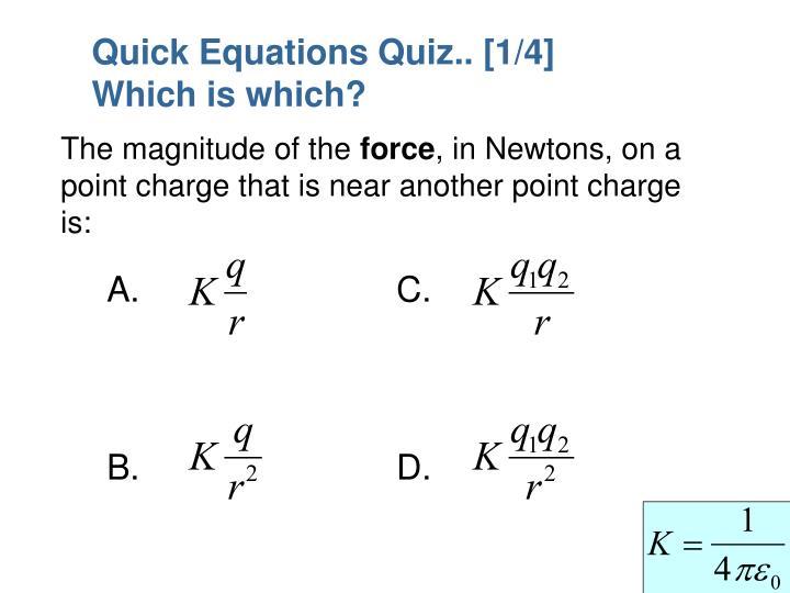 Quick Equations Quiz.. [1/4]