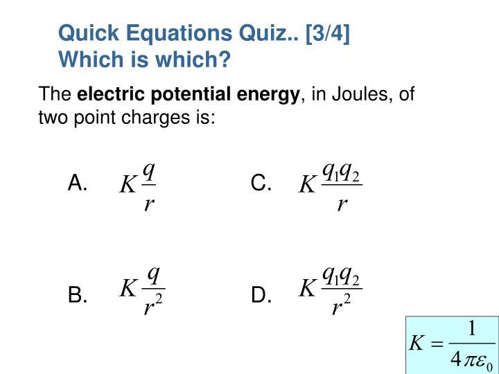 Quick Equations Quiz.. [3/4]