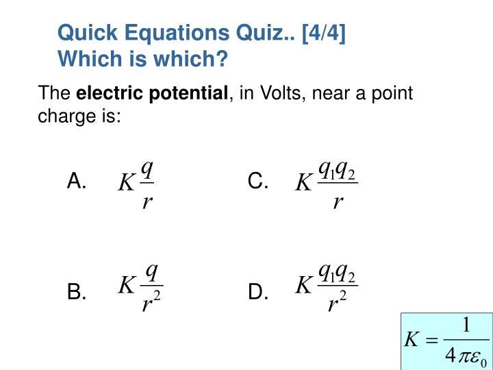 Quick Equations Quiz.. [4/4]