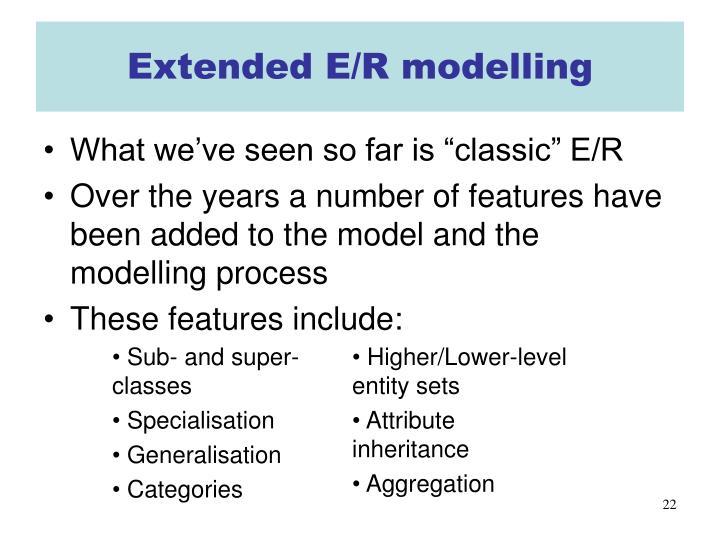Extended E/R modelling