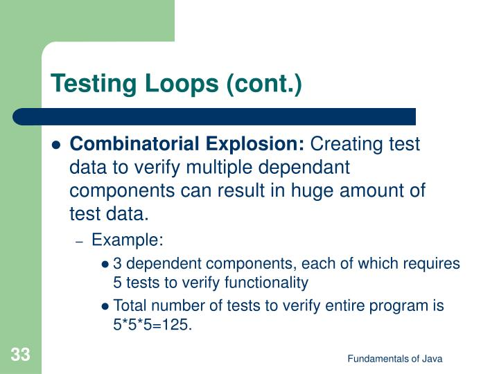 Testing Loops (cont.)