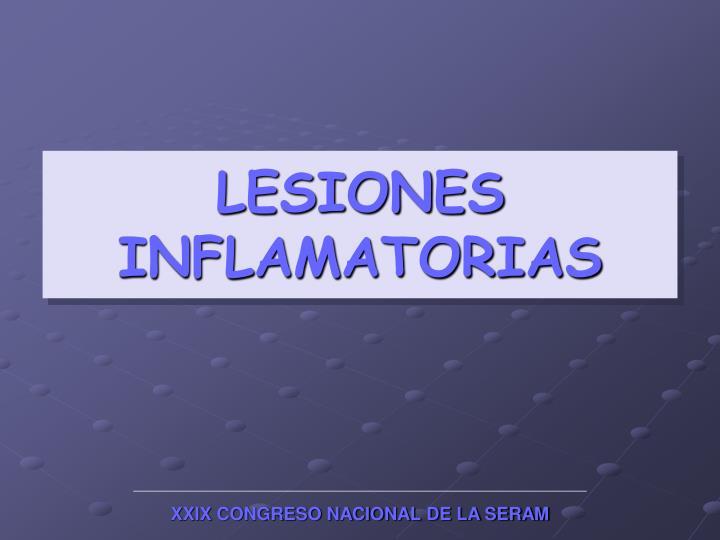 LESIONES INFLAMATORIAS