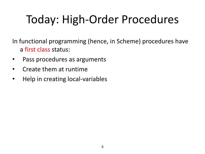 Today: High-Order Procedures