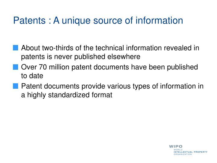 Patents : A unique source of information
