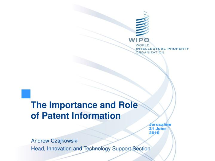 the importance and role of patent information