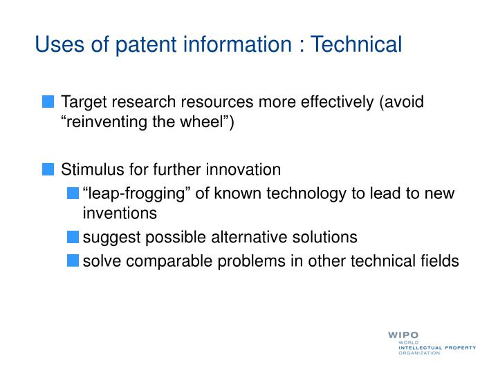 Uses of patent information : Technical