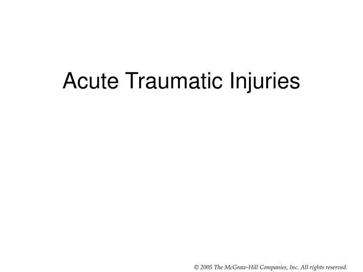 Acute Traumatic Injuries