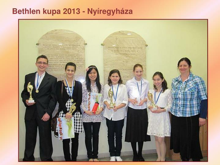 Bethlen kupa 2013 - Nyíregyháza