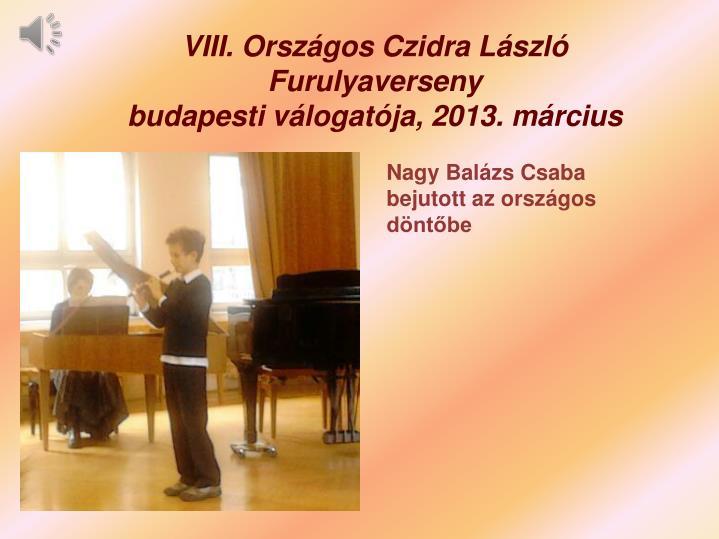 VIII. Országos Czidra László