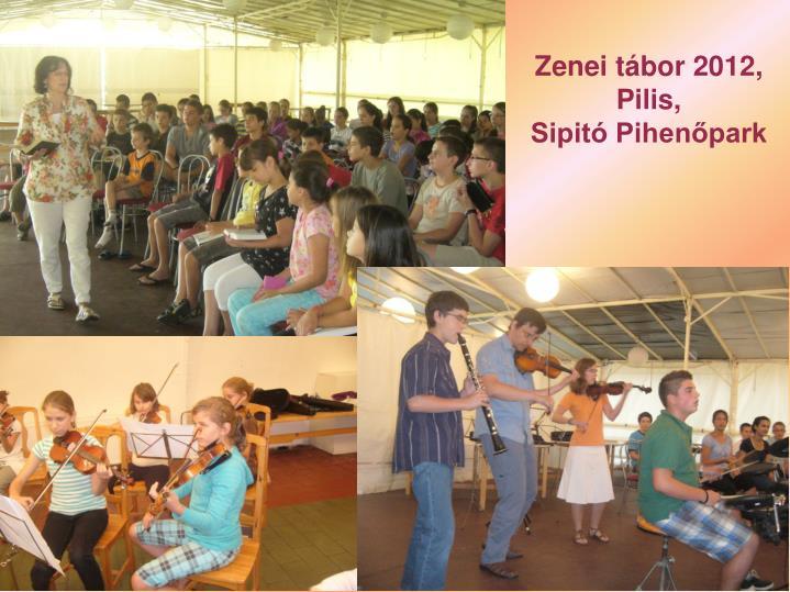 Zenei tábor 2012,